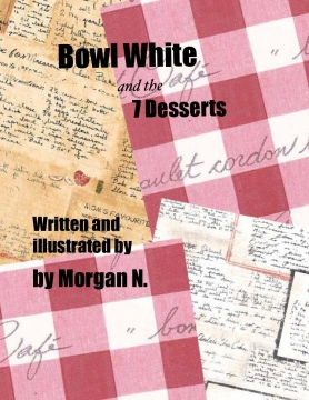 Bowl White and the 7 Desserts
