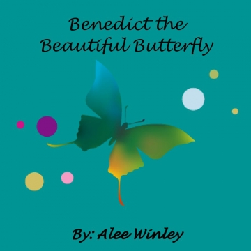 Benedict the Beautiful Butterfly