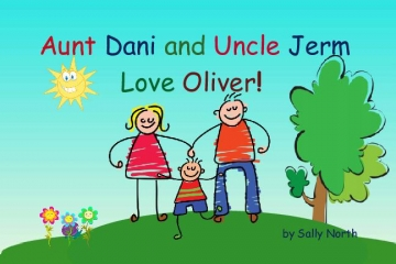 Aunt Dani and Uncle Jerm Love Oliver!