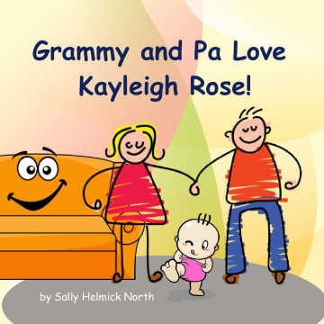 Grammy and Pa Love Kayleigh Rose!