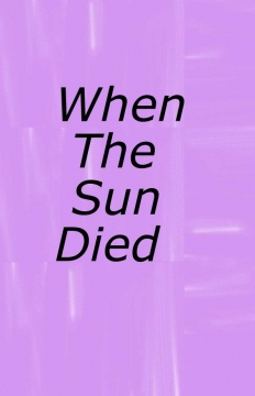 When The Sun Died