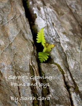 Sarah's Growing Pains and Joys