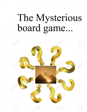 The Mysterious Board Game