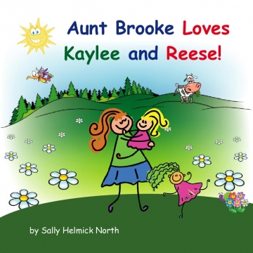 Aunt Brooke Loves Kaylee and Reese!
