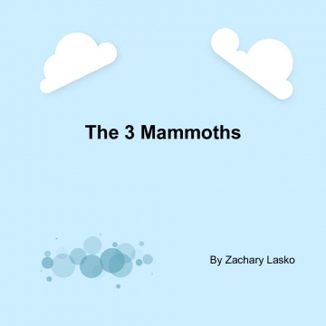 The 3 Mammoths