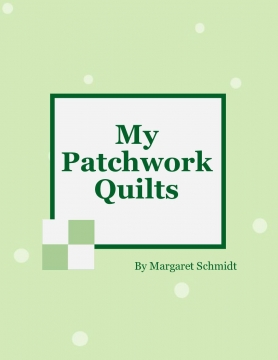 My Patchwork Quilts
