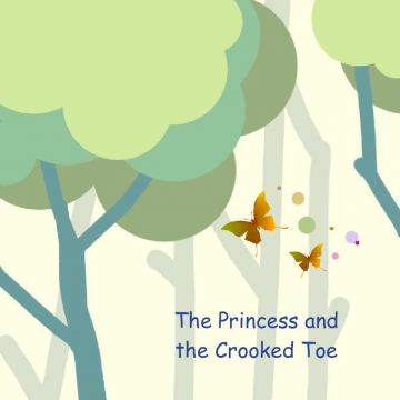 The Princess and the Crooked Toe
