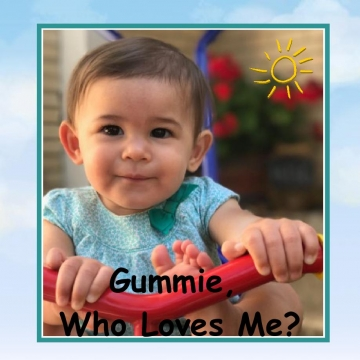 Gummie Who Loves Me?