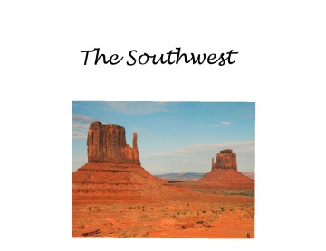 The adventures of the Southwest