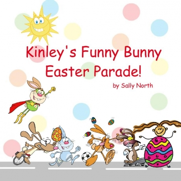 Kinley's Funny Bunny Easter Parade