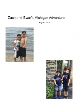 Zach and Evan's Michigan Adventure