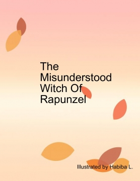 The Misunderstood Witch Of Rapunzel