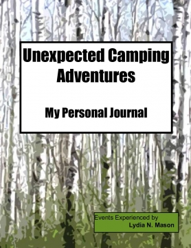The Unexpected Camping Adventures