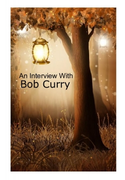 An Interview with Bob Curry