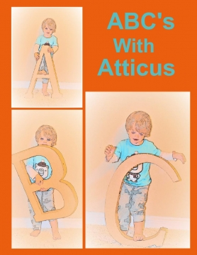 ABC's With Atticus