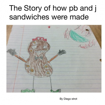 The Story of how pb and j sandwiches were made