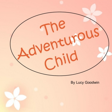 The Adventurous Child UPDATED
