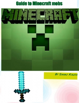 Guide to Minecraft mobs