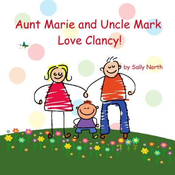 Aunt Marie and Uncle Mark Love Clancy!