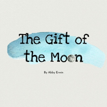 The Gift of the Moon
