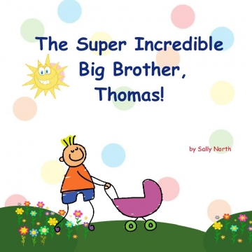 The Super Incredible Big Brother, Thomas!