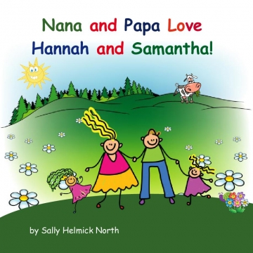 Nana and Papa Love Hannah and Samantha!