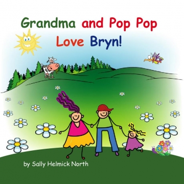 Grandma and Pop Pop Love Bryn!