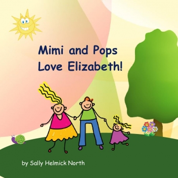 Mimi and Pops Love Elizabeth!