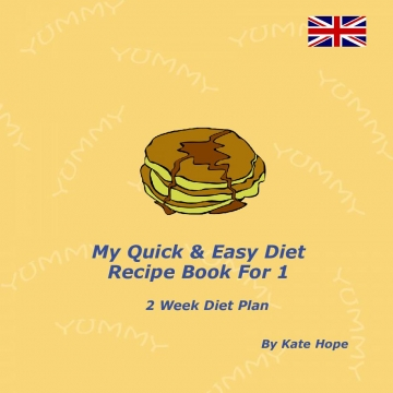 My Quick & Easy Diet Recipe Book