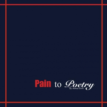 Pain to Poetry