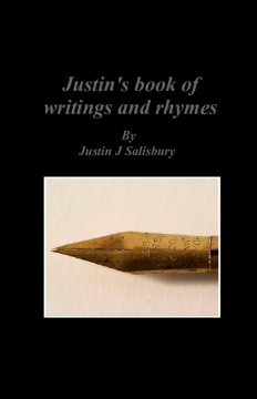 Justin's book of writings and rhymes