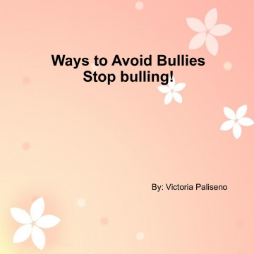 Ways to Avoid Bullies