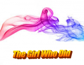 The Girl Who Did
