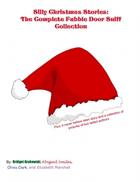 Silly Christmas Stories: The Complete Fubble Door Sniff Collection