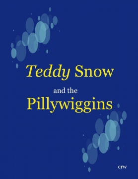 Teddy Snow & the Pillywiggins