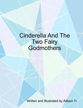 Cinderella and the two fairy godmothers