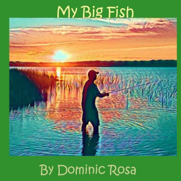 My Big Fish