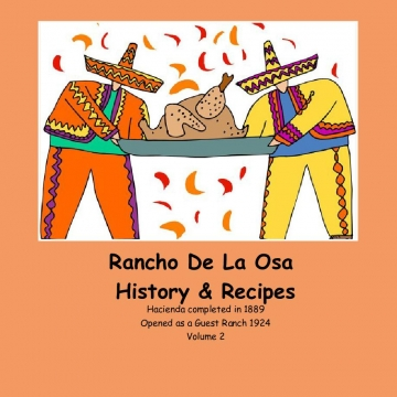 Rancho De La Osa's Kitchen Recipes
