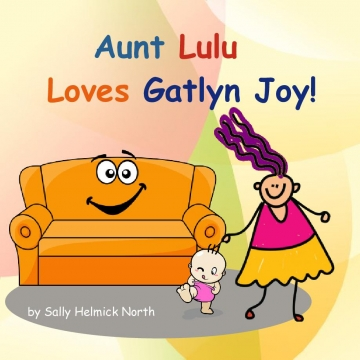 Aunt LuLu Loves Gatlyn Joy!