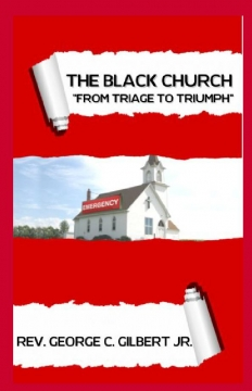 The Black Church - From Triage to Triumph