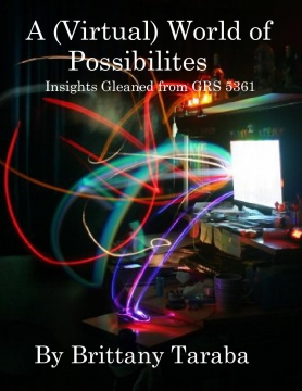 A (Virtual) World of Possibilities