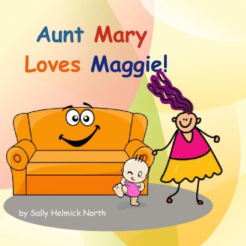 Aunt Mary Loves Maggie!