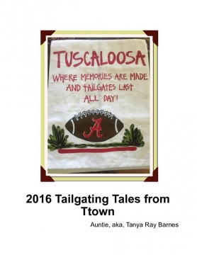 2016 Tailgating Tales from TTown