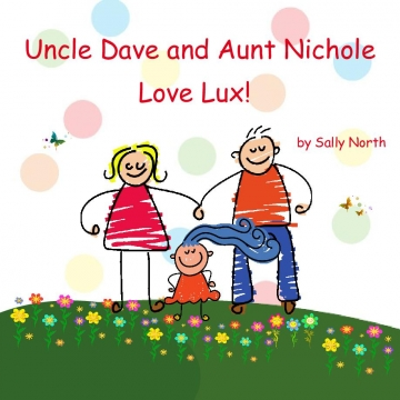 Uncle Dave and Aunt Nichole Love Lux