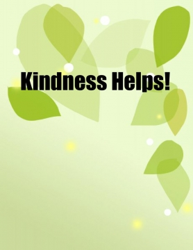 Kindness Helps!
