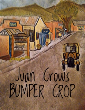Juan Crows Bumper Crop