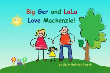 Big Ger and LaLa Love Mackenzie!