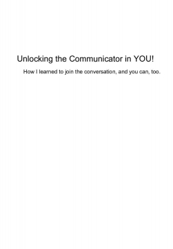 Unlocking the Communicator In You!