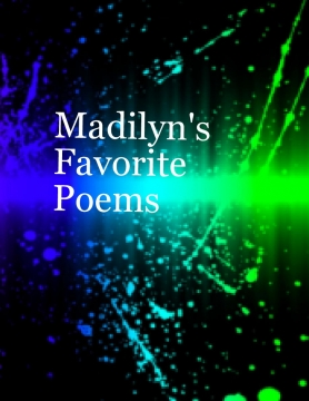 favorite Poems by Madilyn