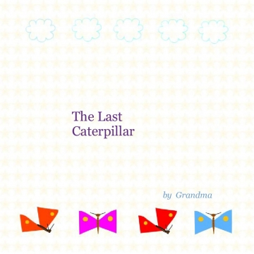 The Last Caterpillar